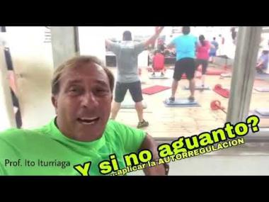 Autorregulación en el ejercicio. Prof Ito Iturriaga