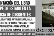 """Curuzú Cuatiá y Lavalle: Presentan el libro """"El Golpe de Estado en la provincia de Corrientes"""""""